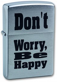 Зажигалка ZIPPO Don`t worry Brushed Chrome 200 Don't worry